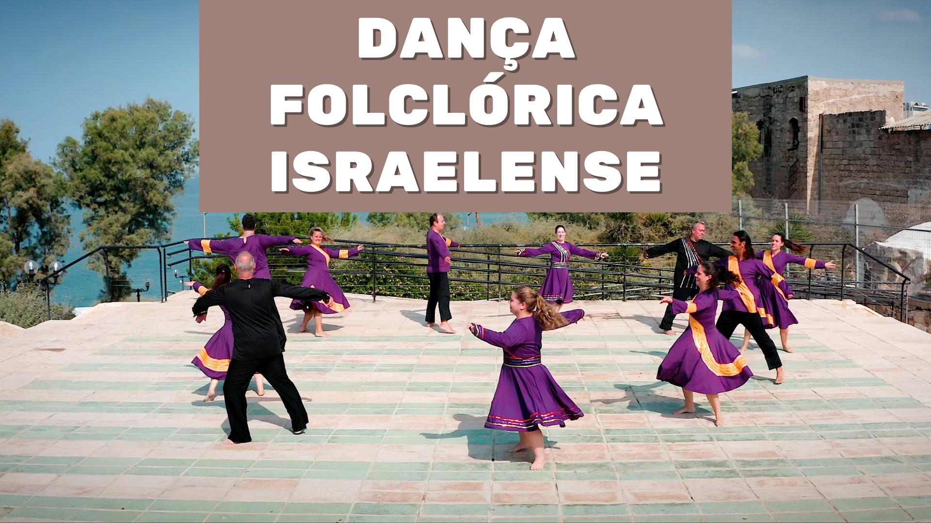A dança folclórica de Israel