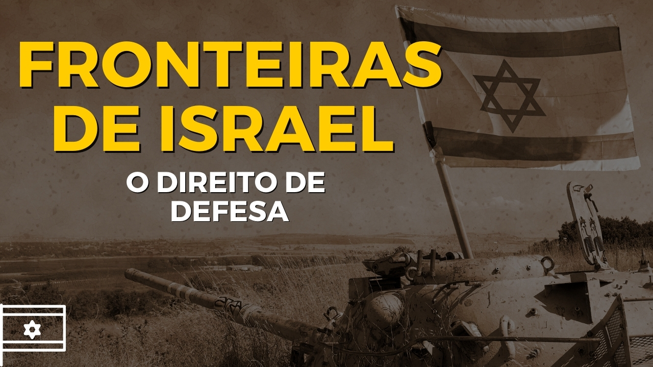 Fronteiras de Israel você conhece?