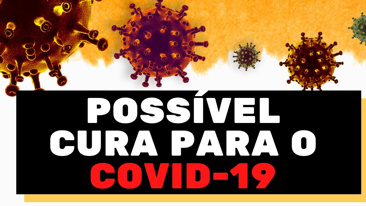 Em Israel testaram com sucesso dois medicamentos que seriam uma possível cura para casos graves de COVID-19