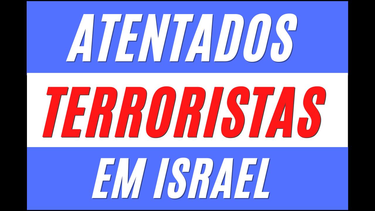 Atentados Terroristas em Israel