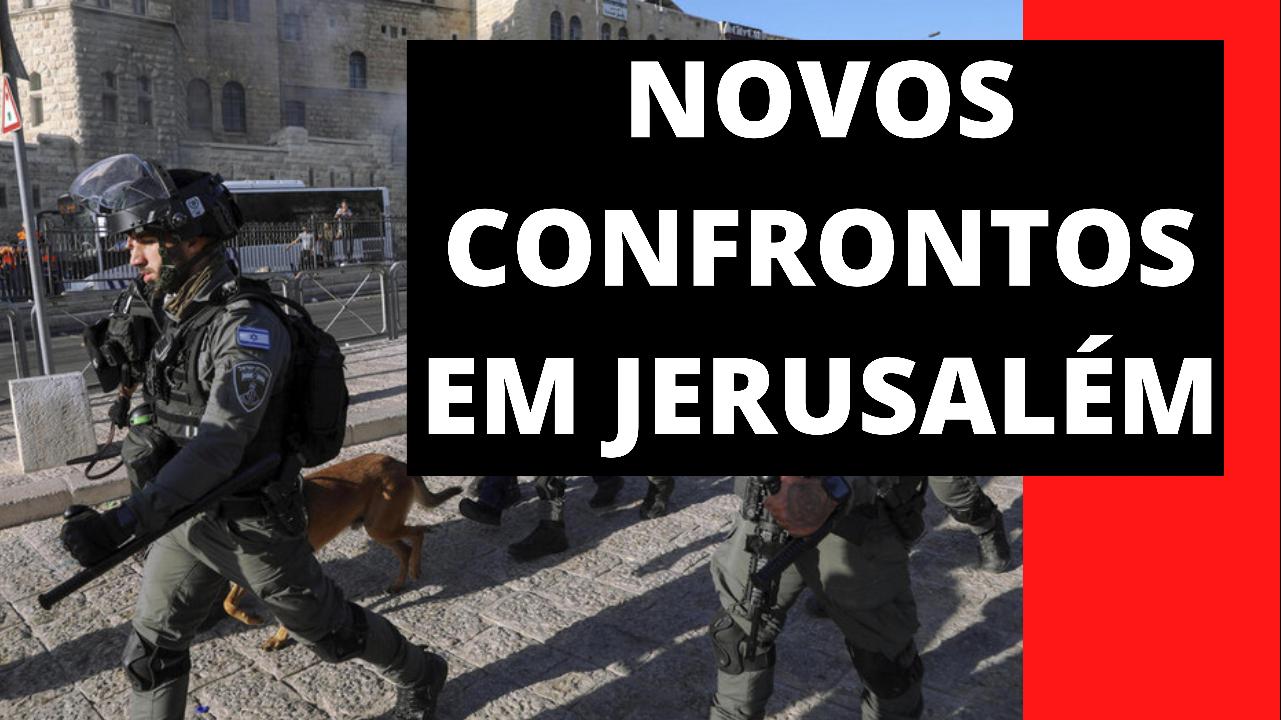Novos confrontos em Jerusalém